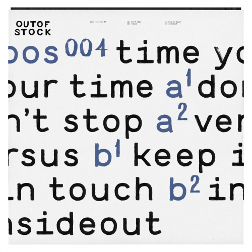 HurryUp - Time your time EP // Outofstock004 | A1. Don't Stop A2. Versus B1. Keep in touch B2. InsideOut